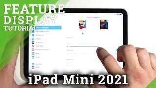 كيفية البحث عن إعدادات العرض وإدارتها على iPad mini 2021 - ضبط تفضيلات العرض