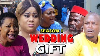 WEDDING GIFT SEASON 1 - New Movie 2019 Latest Nigerian Nollywood Movie Full HD