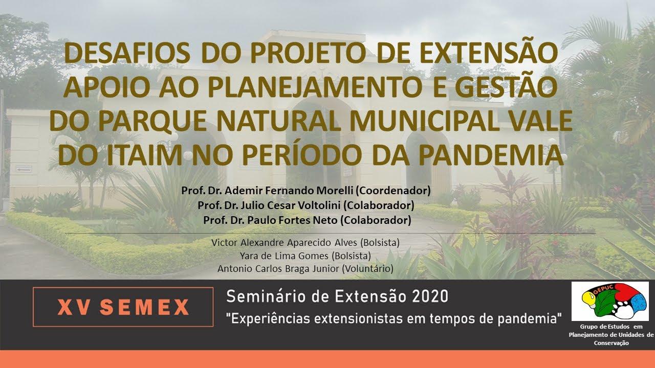 Apresentação do Projeto no XV SEMEX Desafios do Proj Extensão Apoio Parque do Itaim