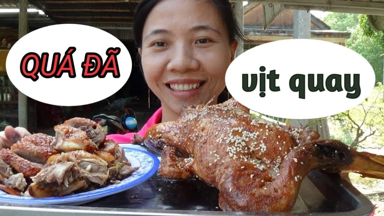 Cách quay Vịt cực ngon và pha nước chấm ngon đậm đà | Roasted Duck , delicious Vietnamese Food.