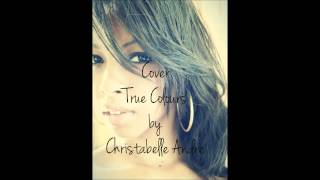 True Colours cover by Christabelle André