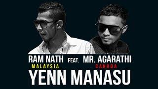 Yenn Manasu - Ram Nath feat. Mr. Agarathi