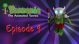 Terraria: The Animated Series - Episode 9