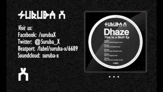Dhaze - Black Friday (Original mix). SURUBAX025