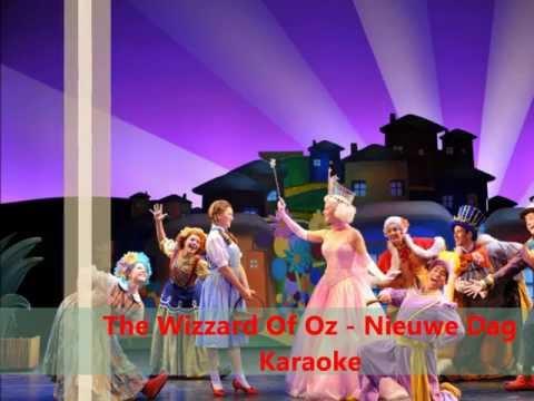 The Wizzard Of Oz - Nieuwe Dag Karaoke