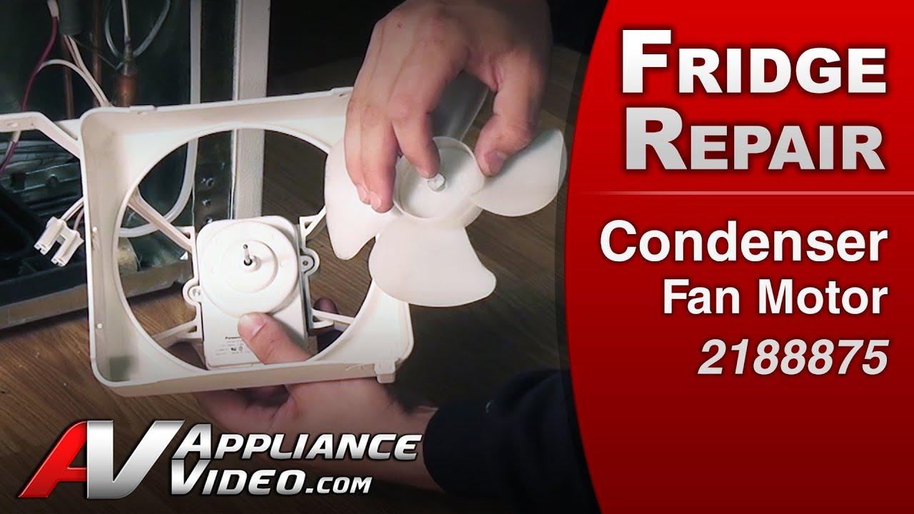 Condenser Fan Motor Refrigerator Repair Whirlpool