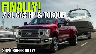 Finally Here! 2020 Ford Super Duty 7.3L GAS Horsepower and Torque Numbers!