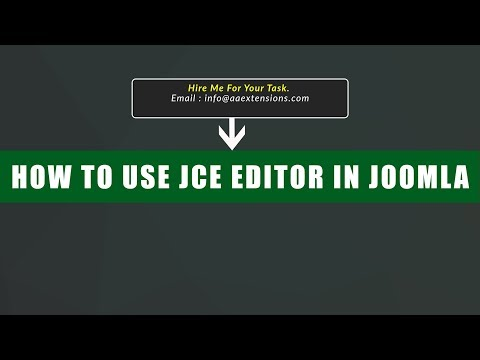 How to Use JCE Editor in Joomla and Fix iframe Issue