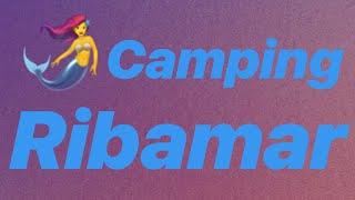 Camping RIBAMAR - Alcossebre  (Castellon)