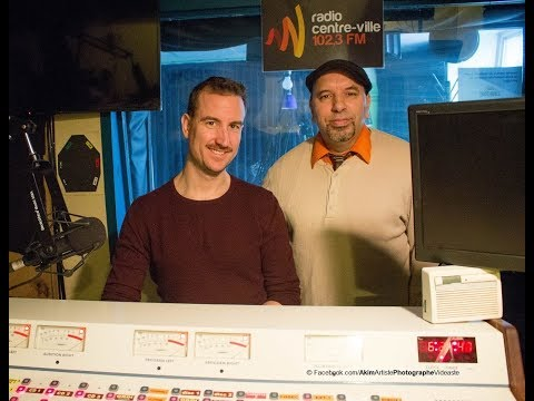 2018-01-23 Invité d'Akim à radio centre-ville Montréal le dramaturge Olivier Sylvestre