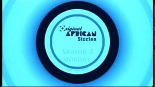 Coming up on episode 1 of Original African Stories (season 2)
