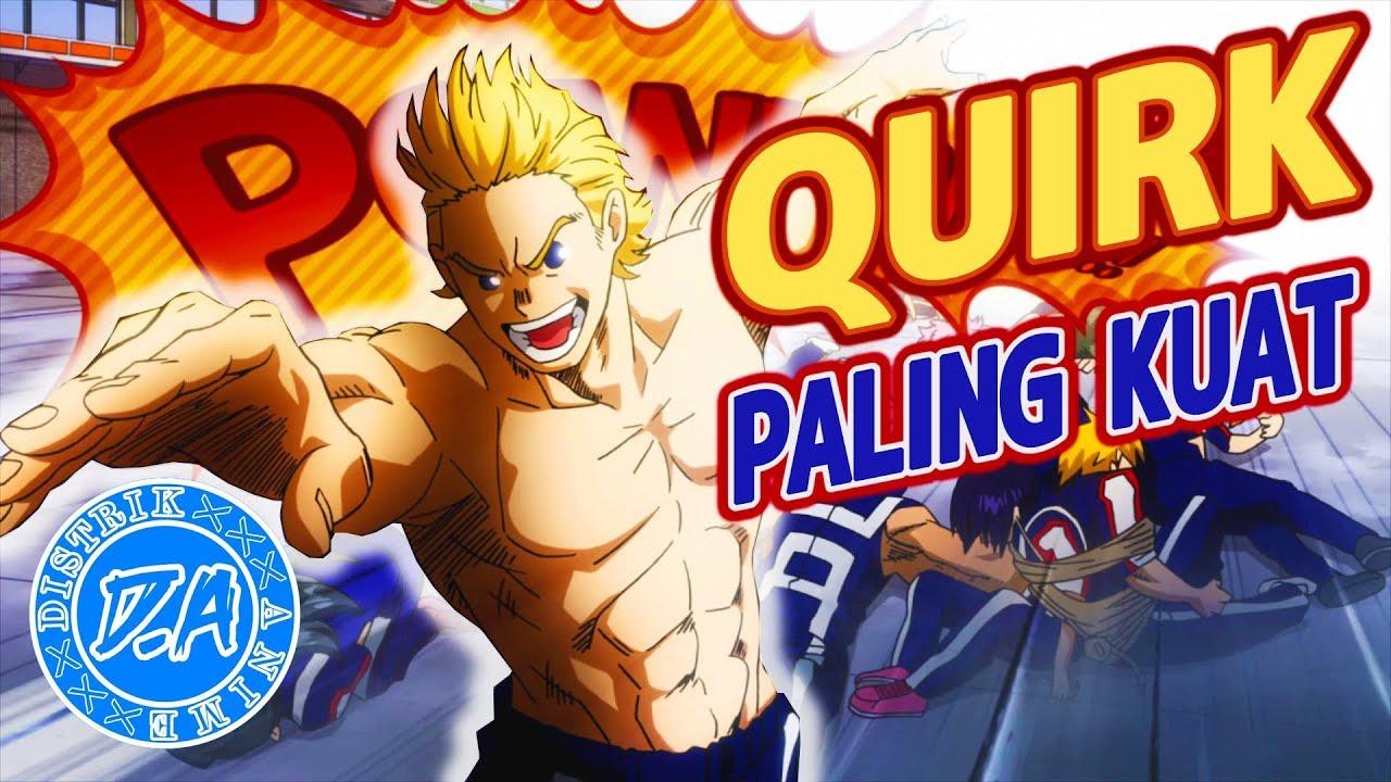 10 Quirk Paling Kuat di Boku no Hero Academia - YouTube