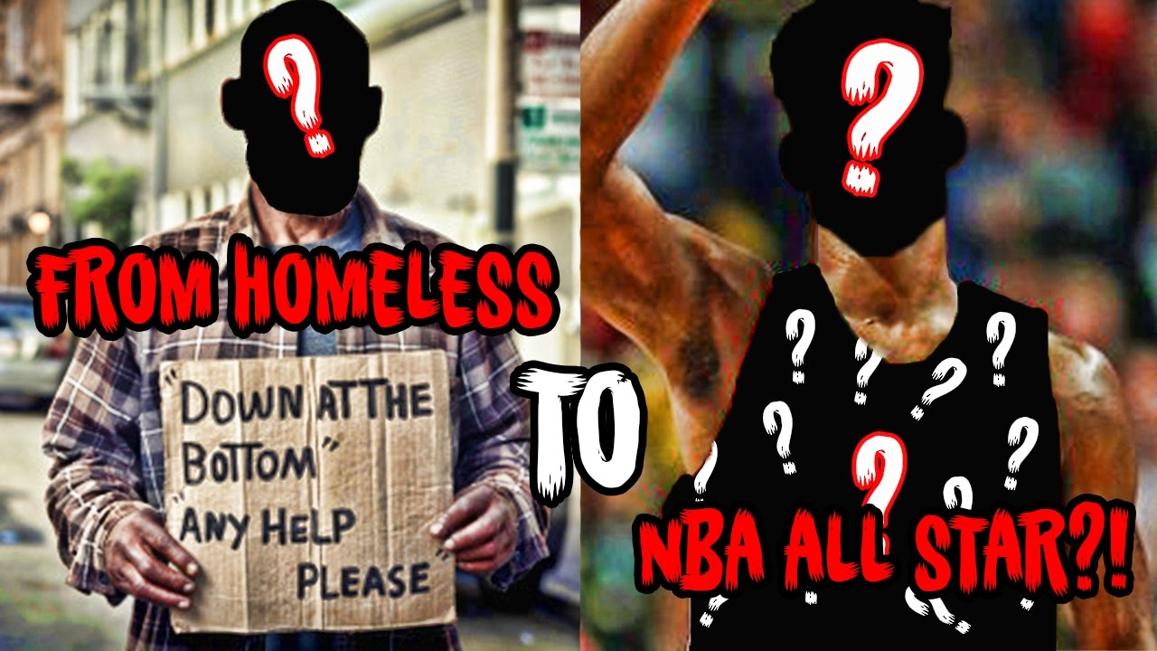 a3a63471653675 From HOMELESS to ALL-STAR  The NBA s Most Incredible Story! - YouTube