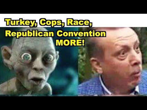 Turkey, Cops, Republican Convention - Donald Trump, Jelani Cobb MORE! LV Sunday Clip Roundup 169