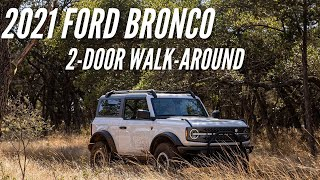2021 Ford Bronco 2-Door(less) Badlands Walk-Around | Bronco Nation