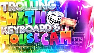 TROLLING WITH KEYBOARD AND MOUSE CAM! [Hypixel Sky Wars]