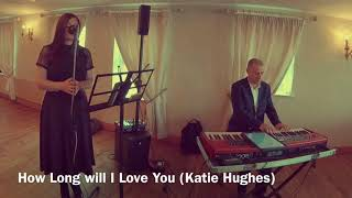 How Long Will I Love You (Katie Hughes Wedding Singer) YouTube Thumbnail