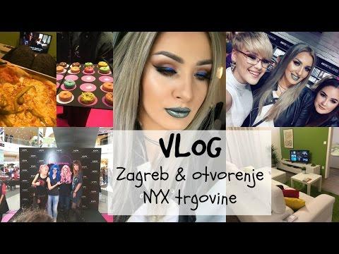 VLOG   Zagreb & otvorenje NYX trgovine  ♥