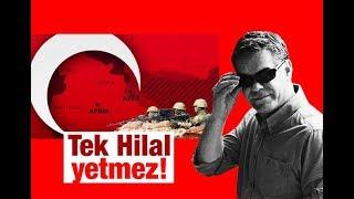 Süleyman ÖZIŞIK   Tek Hilal yetmez!