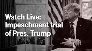 Senate Impeachment Trial Of President Trump   Day 1   NBC News (Live Stream)