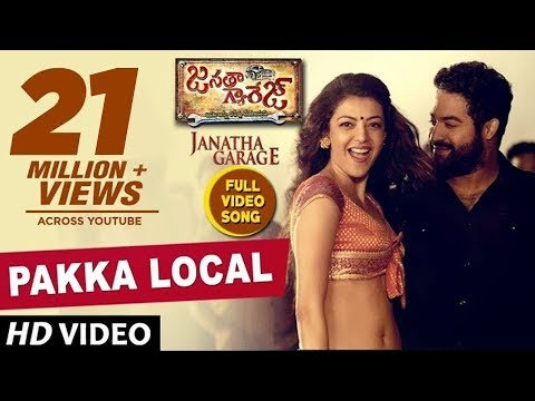 Pakka Local Full  Song  Janatha Garage  Jr NTR, Kajal,Samantha, Mohanlal  Telugu Songs 2016