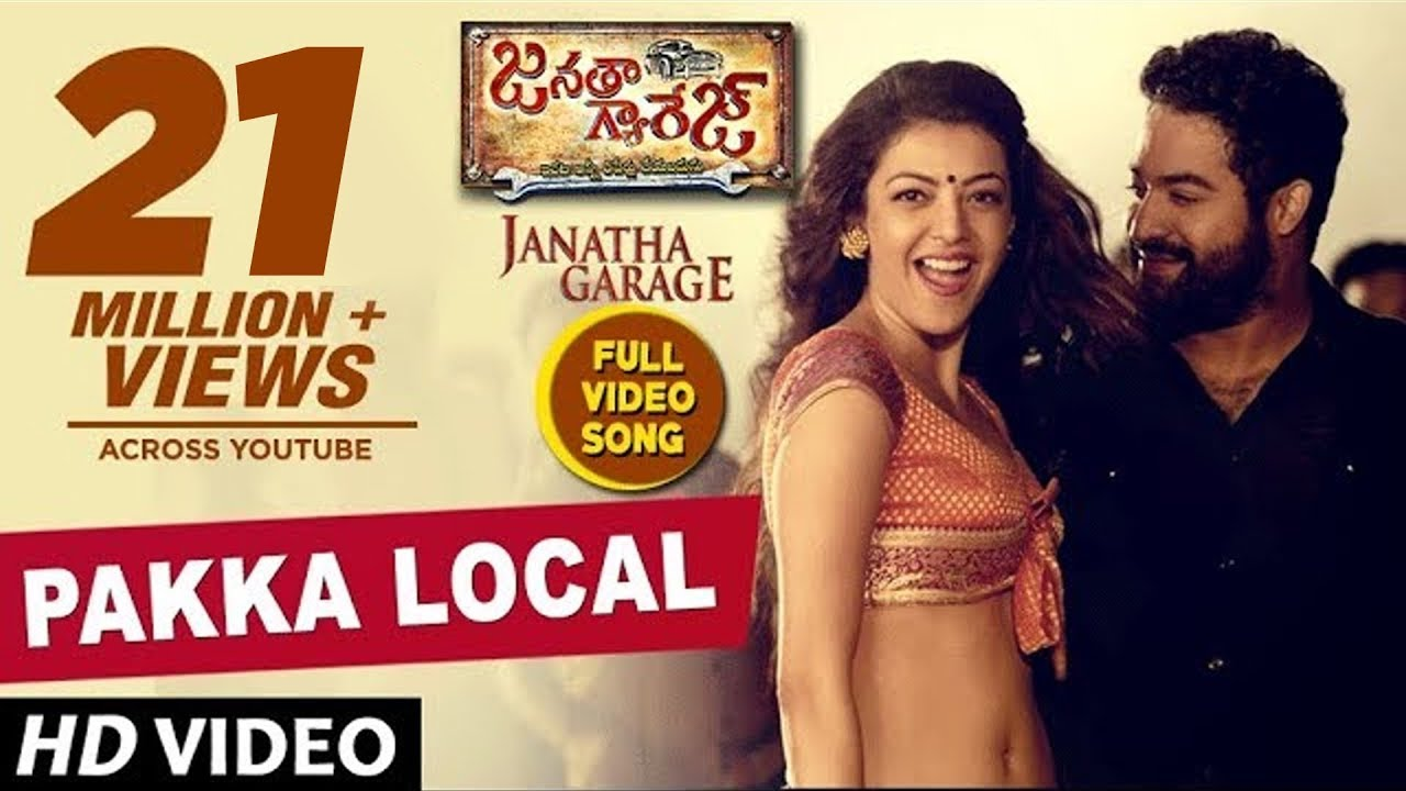 Download Pakka Local Full Video Song | Janatha Garage | Jr. NTR, Kajal,Samantha, Mohanlal | Telugu Songs 2016