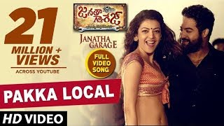 Janatha Garage Songs  Pakka Local Full Video Song  Jr Ntr  Samantha  Kajal Aggarwal  Dsp