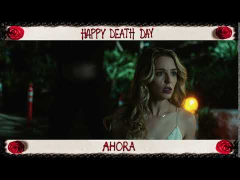 "Happy Death Day: ""Music Box Bumper Mañanitas"" :06 (Ahora)"