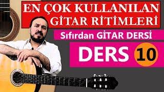 GİTAR DA EN ÇOK KULLANILAN RİTİM KALIPLARI Sıfırdan Gitar Dersi 10