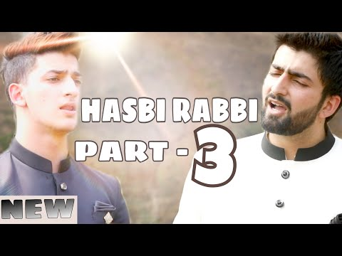 HASBI RABBI JALLALLAH PART 3| DANISH F DAR | DAWAR FAROOQ | BEST NAAT | 2018 | HD