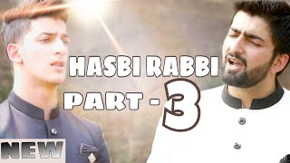 Download lagu HASBI RABBI JALLALLAH PART 3| DANISH F DAR | DAWAR FAROOQ | BEST NAAT | 2018 | LA ILA HA ILALLAH