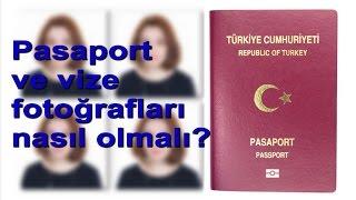 Pasaport ve vize fotoğrafları nasıl olmalı