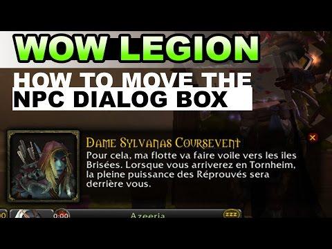 WOW LEGION - How To Modify The Dialog Box