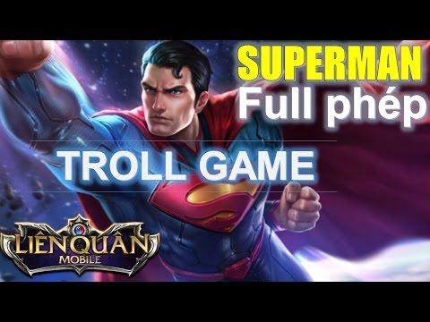 """Liên Quân Mobile: Superman lên Full phép gank """"điên đảo""""  - Nghệ thuật lên đồ Troll mà vẫn ngon canh"""