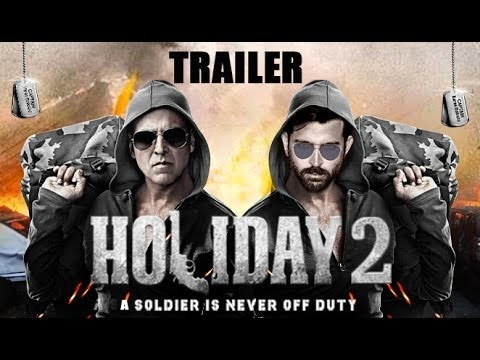 Holiday 2   2016 ft Akshay Kumar, Hrithik Roshan