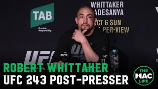 UFC 243 Post-Fight Press Conference: Robert Whittaker