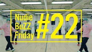 BuZZ / #22 Nudie BuZZ Friday