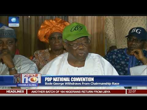 Bode George Withdraws From PDP Chairmanship Race Pt.1 |News@10| 08/12/17