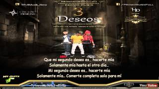 3 Deseos - Tony Lenta Ft. Pipe Calderon Y Randy -Nota Loka- Letra
