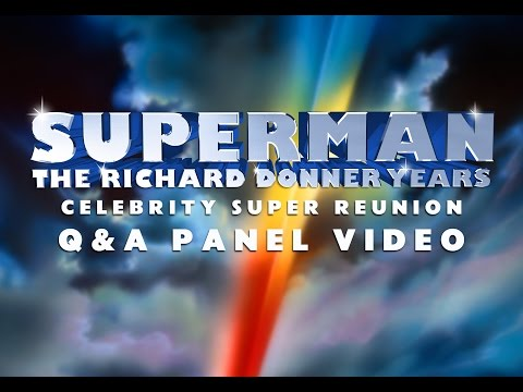 WONDERCON 2015: Superman: Richard Donner Years Celebrity Reunion Q&A Panel