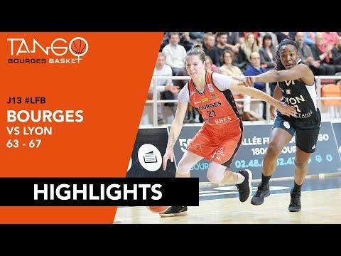 #J13LFB : Tango Bourges Basket 63 - 67 Lyon ASVEL Féminin