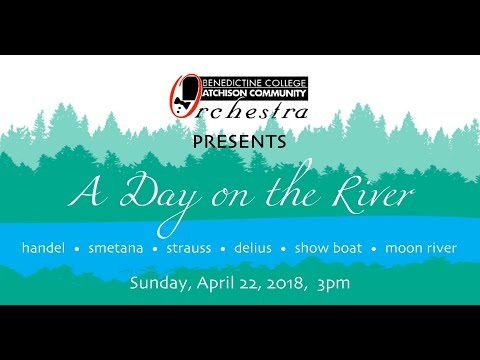 A Day on the River | Orchestra Concert Spring 2018