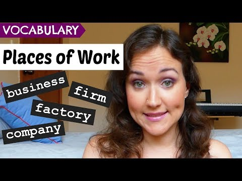 Places of Work (Factory, Business, Company, Firm) | English Vocabulary