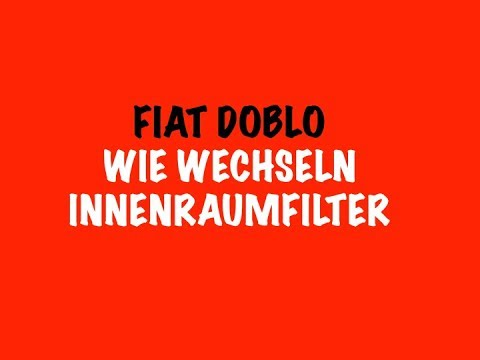 wie wechseln innenraumfilter auf lieferwagen fiat doblo youtube. Black Bedroom Furniture Sets. Home Design Ideas