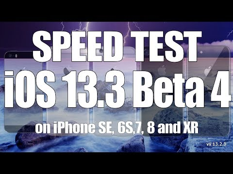Speed Test : iOS 13.3 Beta 4 vs iOS 13.2.3 on iPhone SE, 6S, 7, 8 and iPhone XR