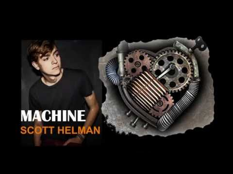 Machine   Scott Helman Lyrics