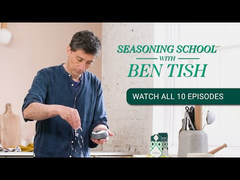 Enrol in our Seasoning School with Ben Tish - All Episodes now available