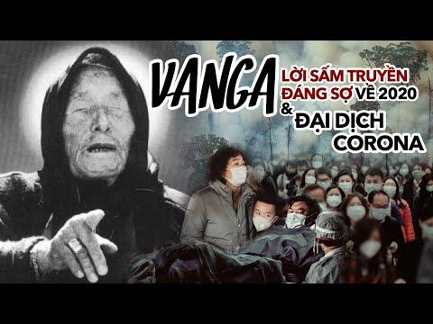 Lời SẤM TRUYỀN chính xác đến rợn người của Vanga – Những tiên tri đáng sợ về 2020 và đại dịch Corona