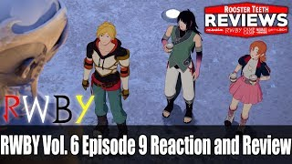 RWBY Vol. 6 Episode 9 Reaction and Review