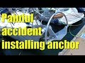 Accident while installing a new anchor - Sailing A B Sea (Ep.020)